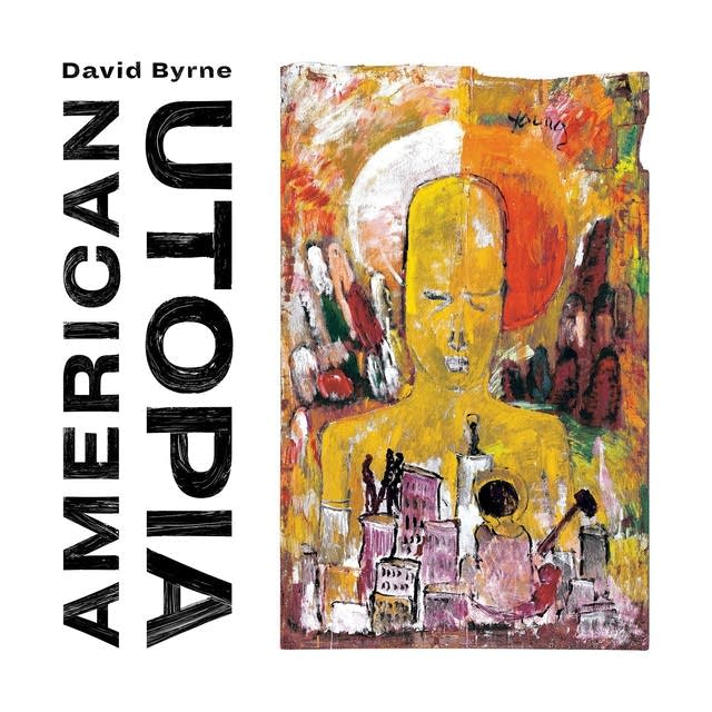 David Byrne, 'American Utopia'