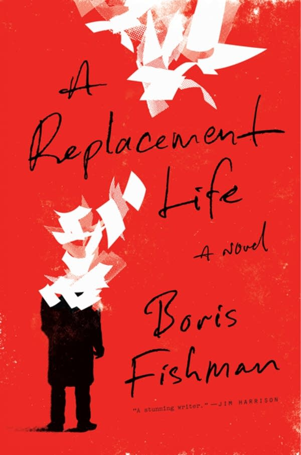 'A Replacement Life' by Boris Fishman