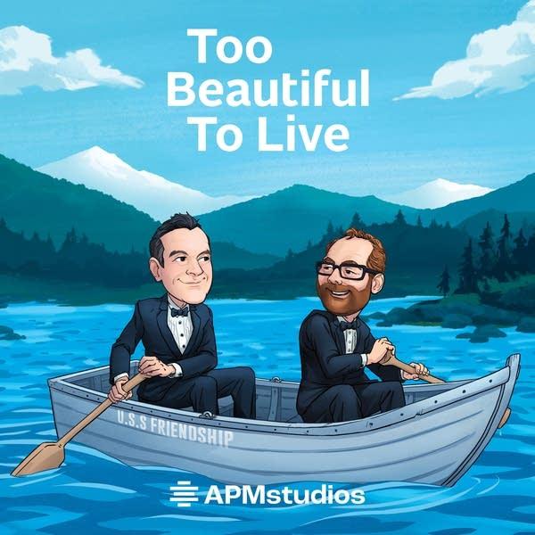 TBTL Too Beautiful To Live - APM Studios Podcast Art