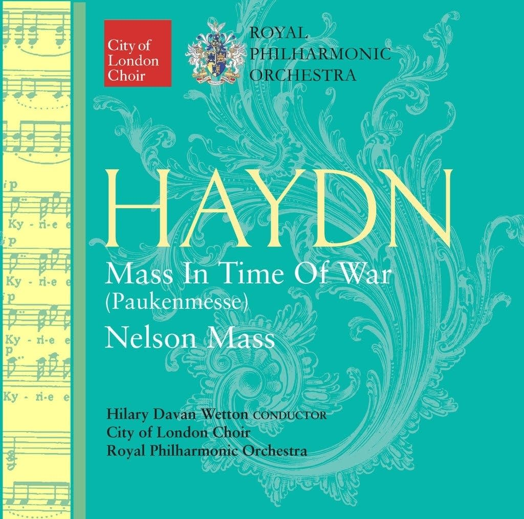Haydn: Mass In Time Of War and Nelson Mass