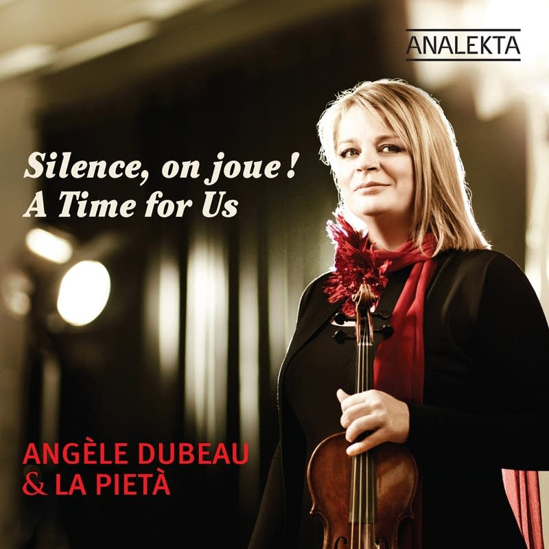 Angele Dubeau & La Pieta - A Time for Us