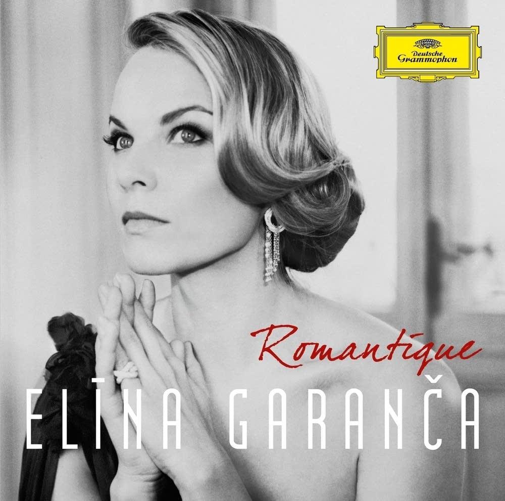 Elina Garanca - Romantique (DG 17522)