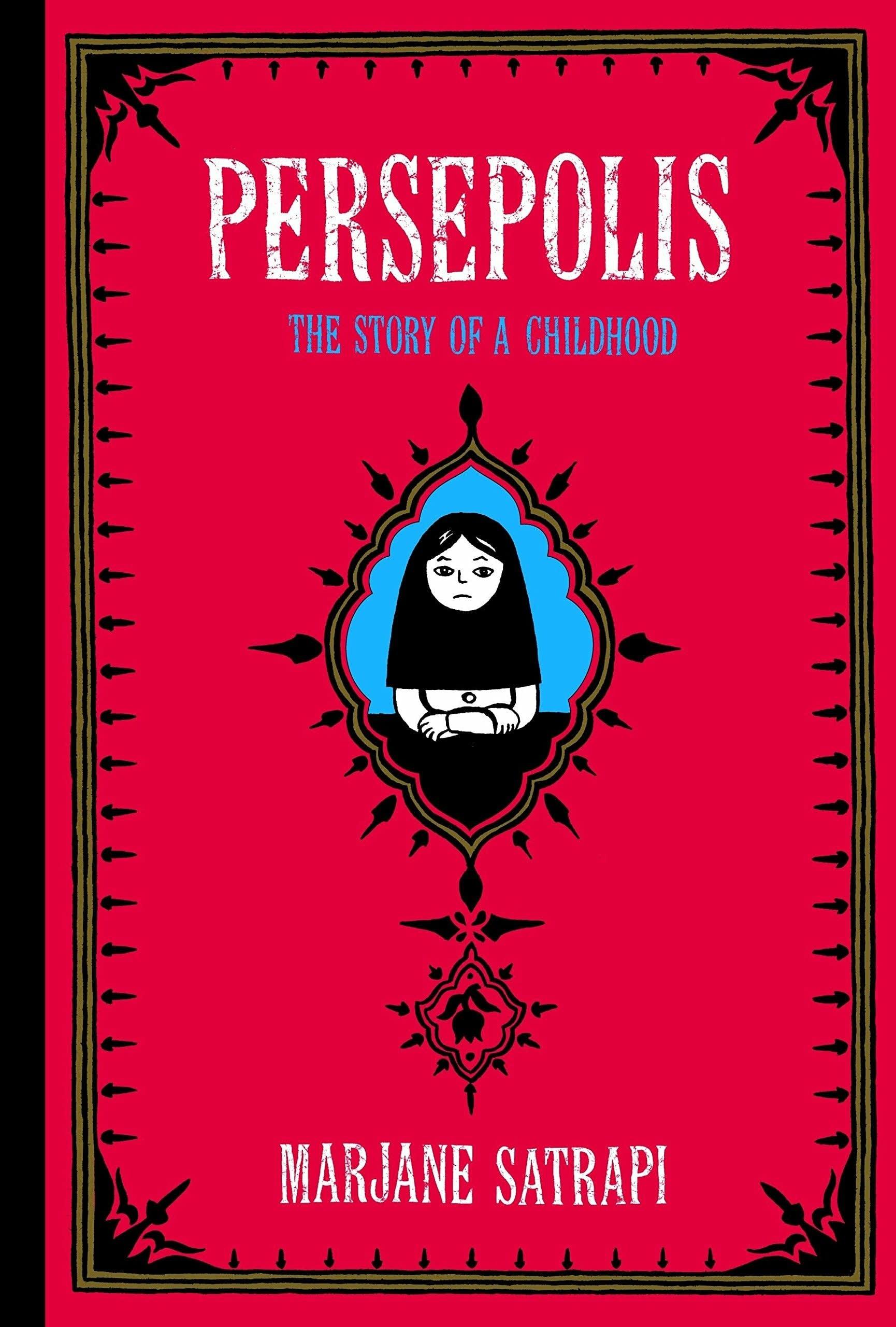 Persepolis by Marjane Satrapi