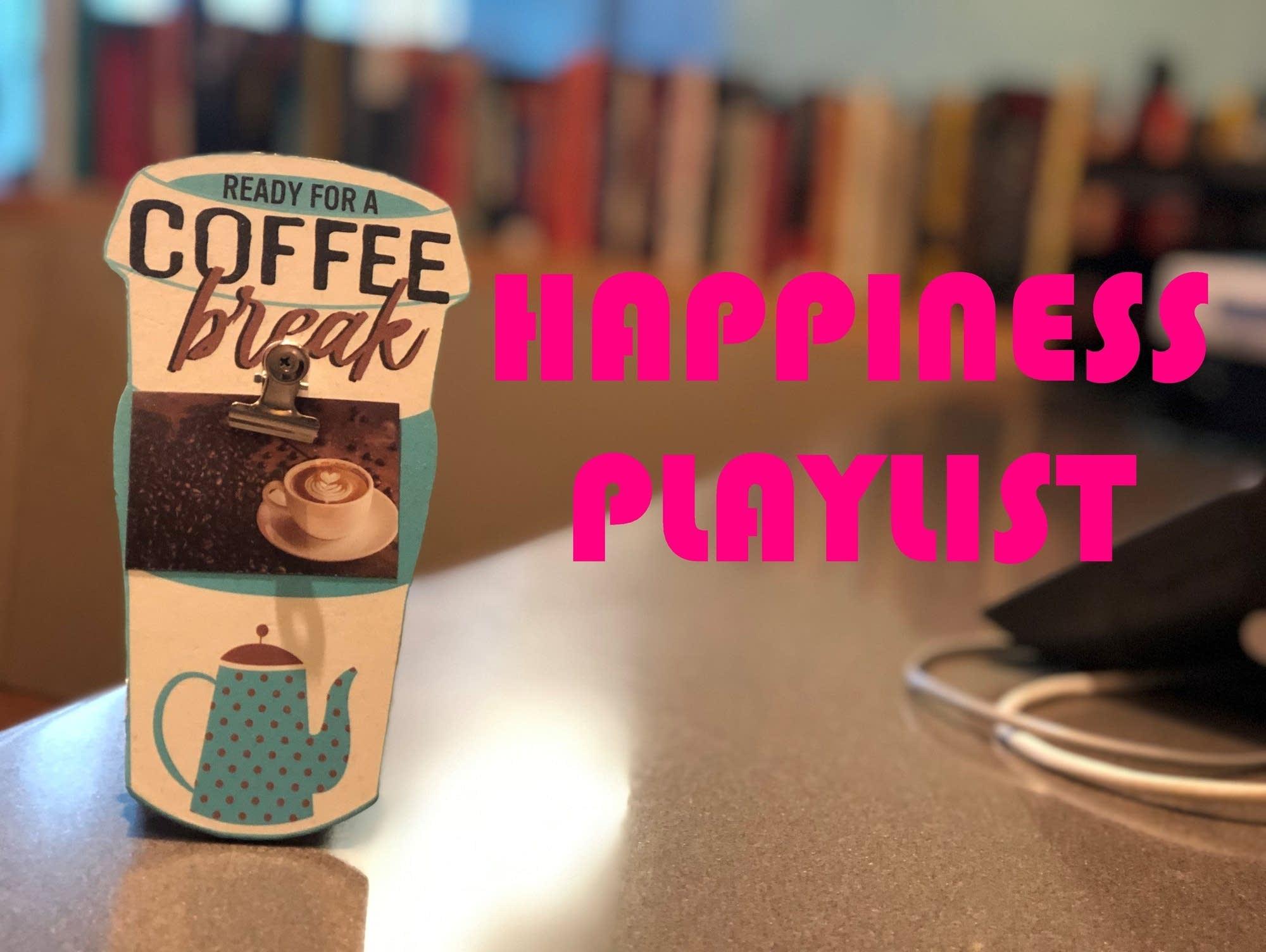 Coffee Break happiness playlist