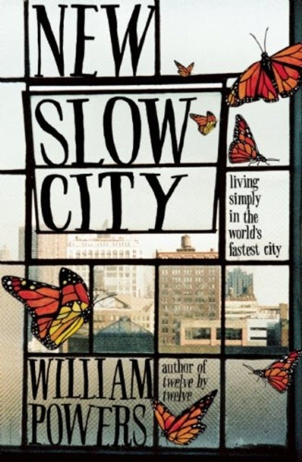 'New Slow City' by William Powers