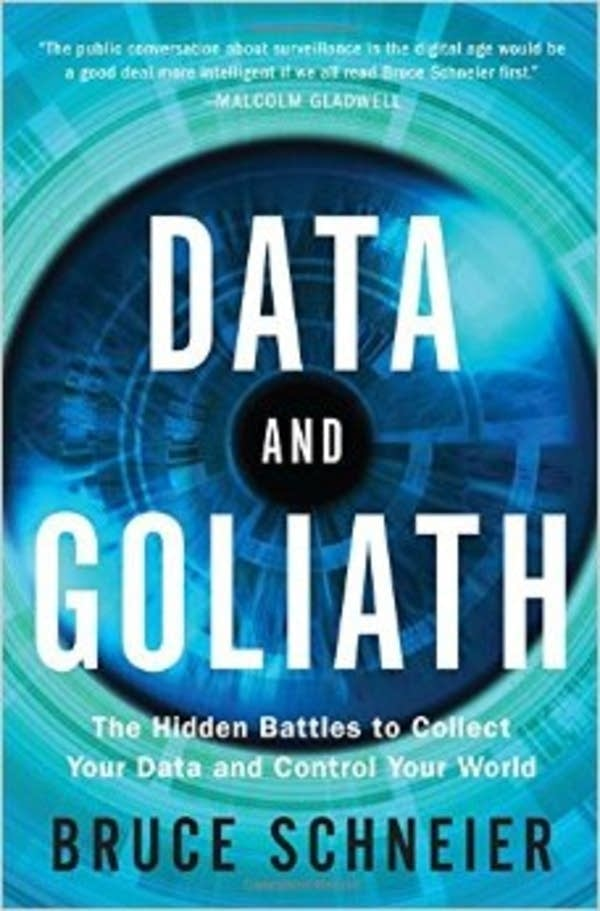'Data and Goliath' by Bruce Schneier