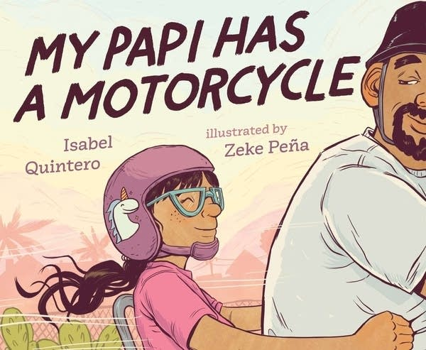 Julie's Library: My Papi Has A Motorcycle