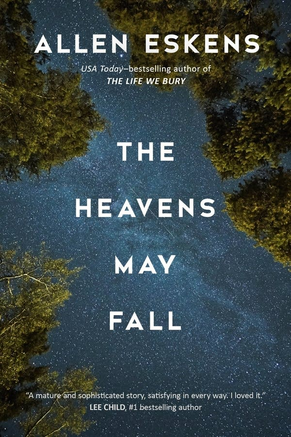 'The Heavens May Fall' by Allen Eskens