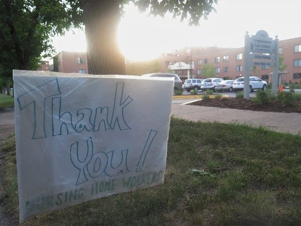 A sign that reads 'Thank you nursing home workers'