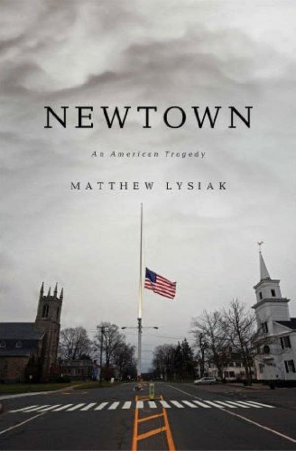 'Newtown' by Matthew Lysiak