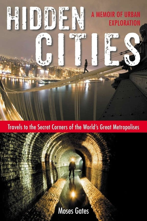 'Hidden Cities' by Moses Gates