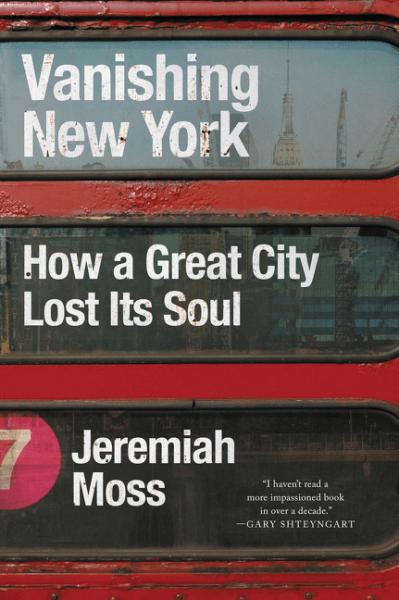 'Vanishing New York' by Jeremiah Moss