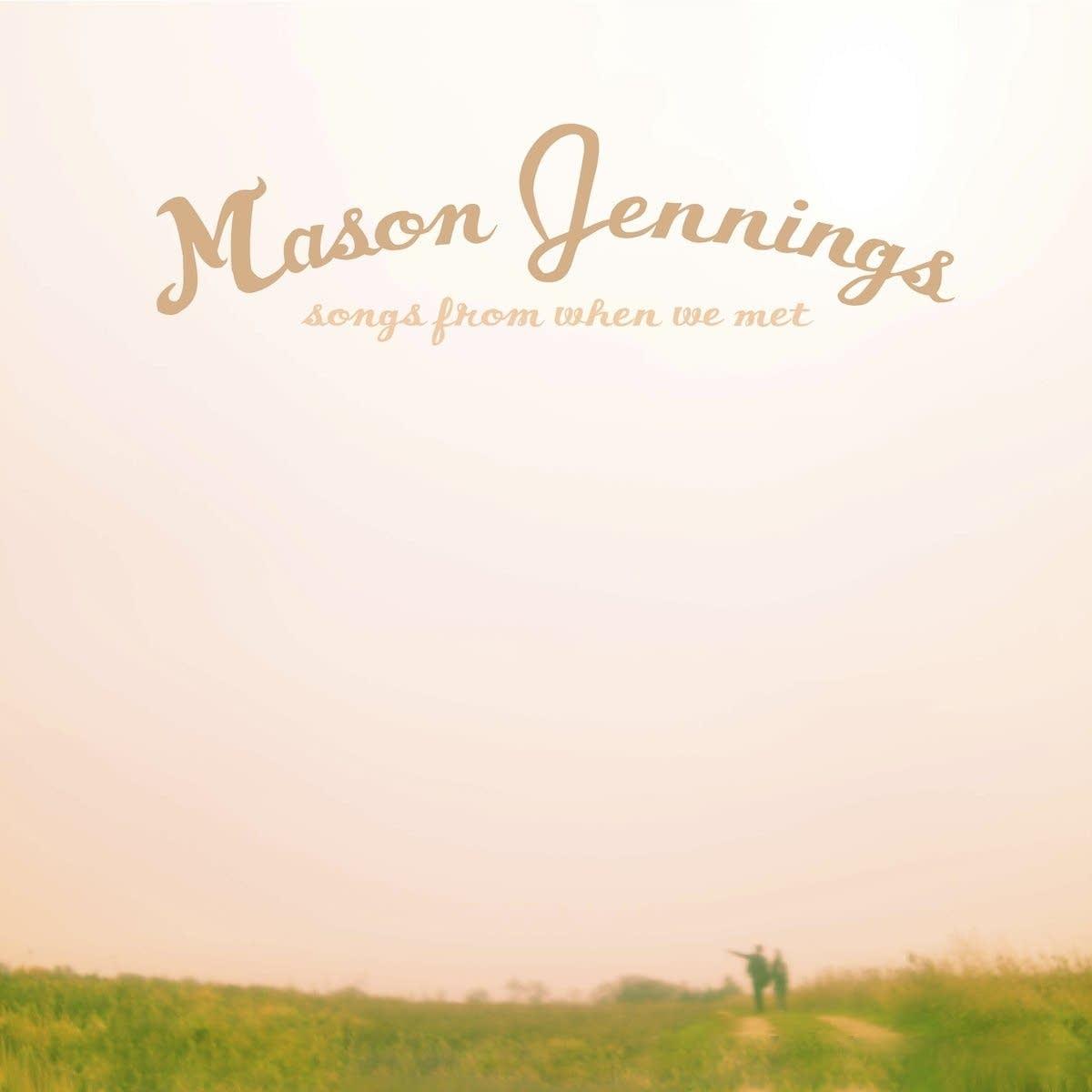 Mason Jennings, 'Songs From When We Met'