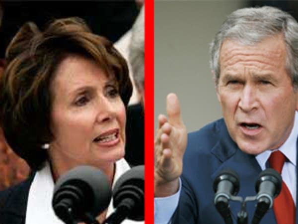 President Bush and Nancy Pelosi.