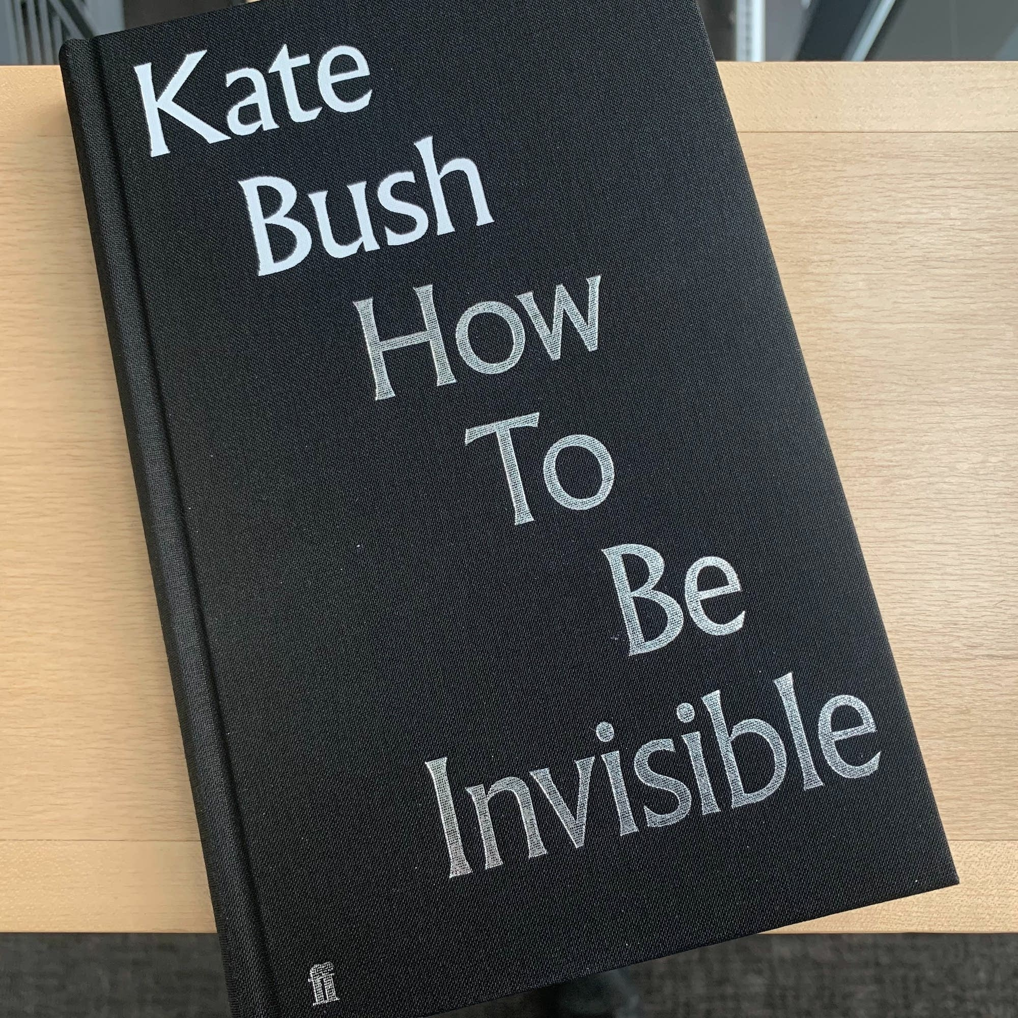 Kate Bush's 'How To Be Invisible.'