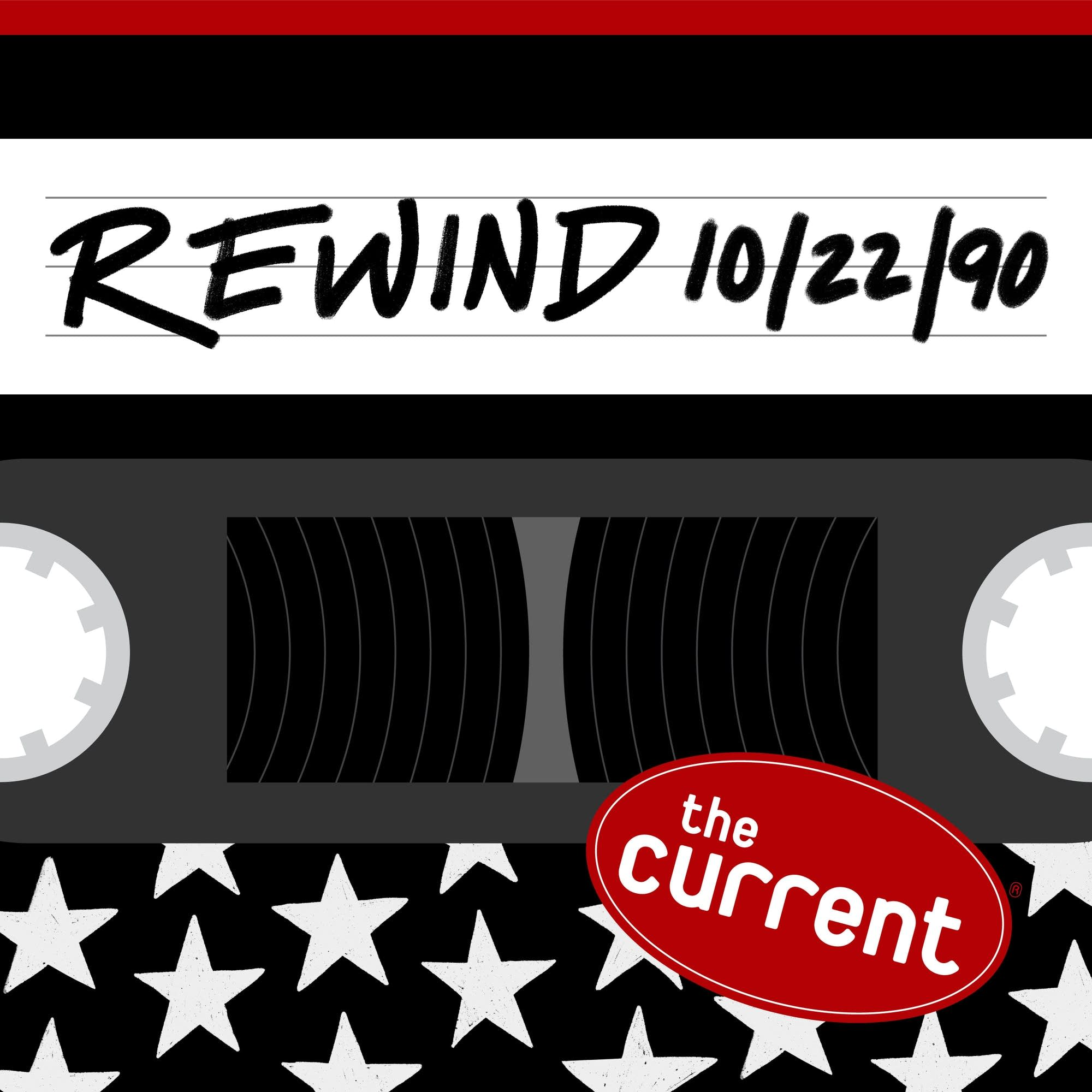 The Current Rewind: 10/22/90