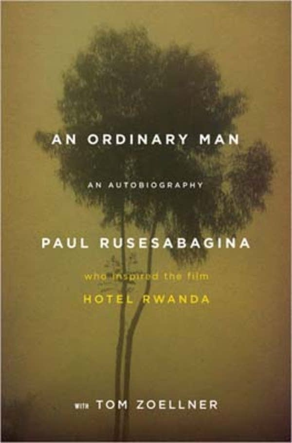 """Ordinary Man"" by Paul Rusesabagina"