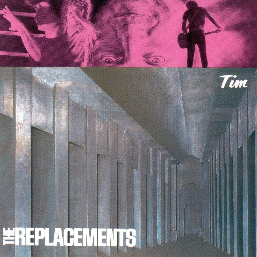 Tim, the replacements