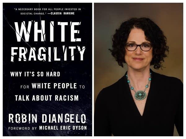 """Robin DiAngelo, """"White Fragility."""""""