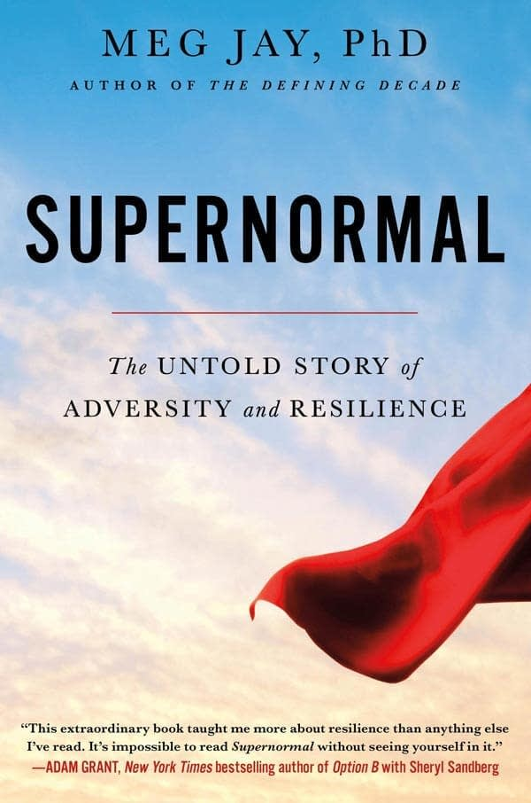 """Supernormal"" by Meg Jay"