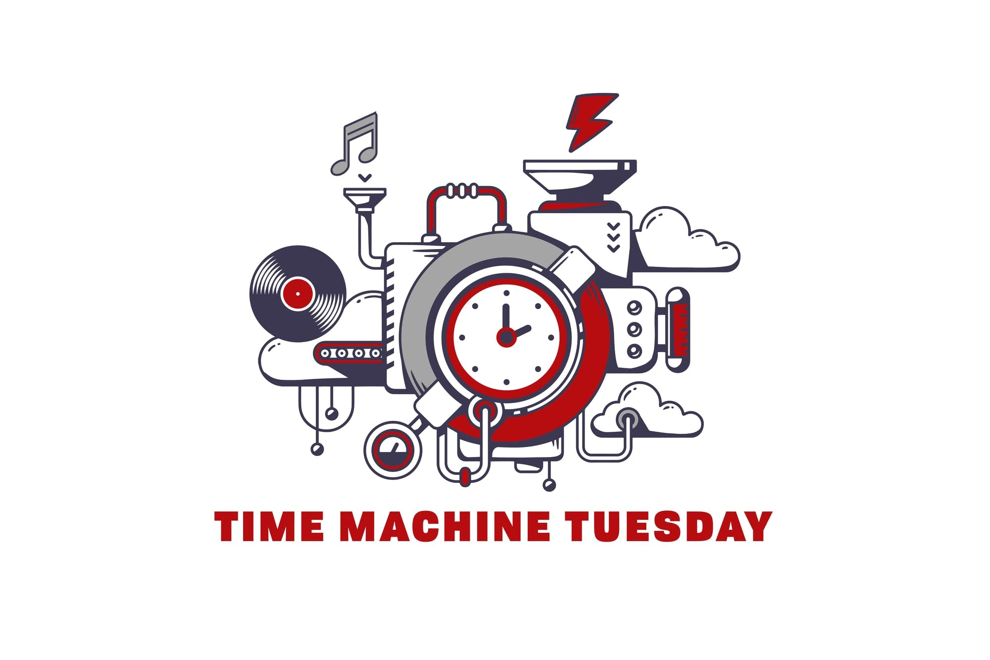 Time Machine Tuesday