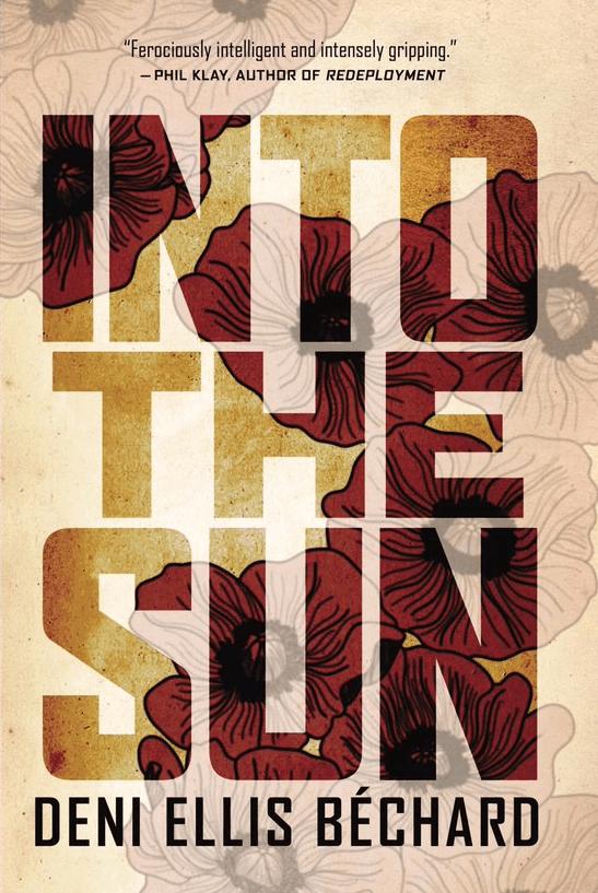 'Into the Sun' by Deni Ellis Bechard