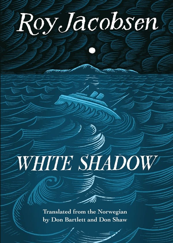 """A book cover of """"White Shadow"""" by Roy Jacobsen"""