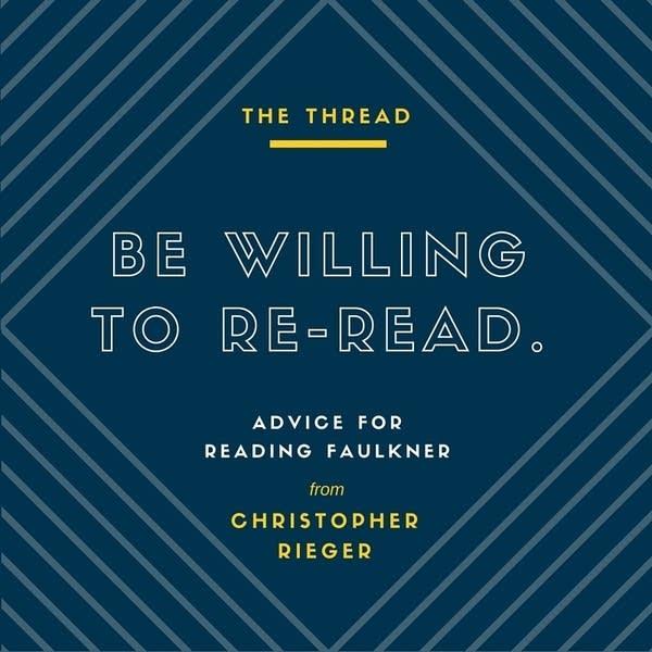 Advice for reading William Faulkner