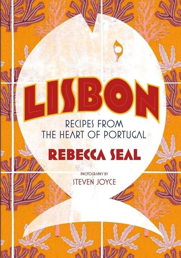 Lisbon by Rebecca Seal