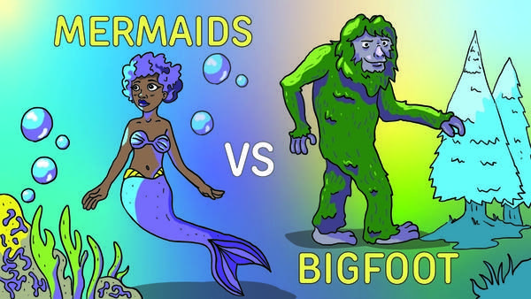 Mermaids vs Bigfoot