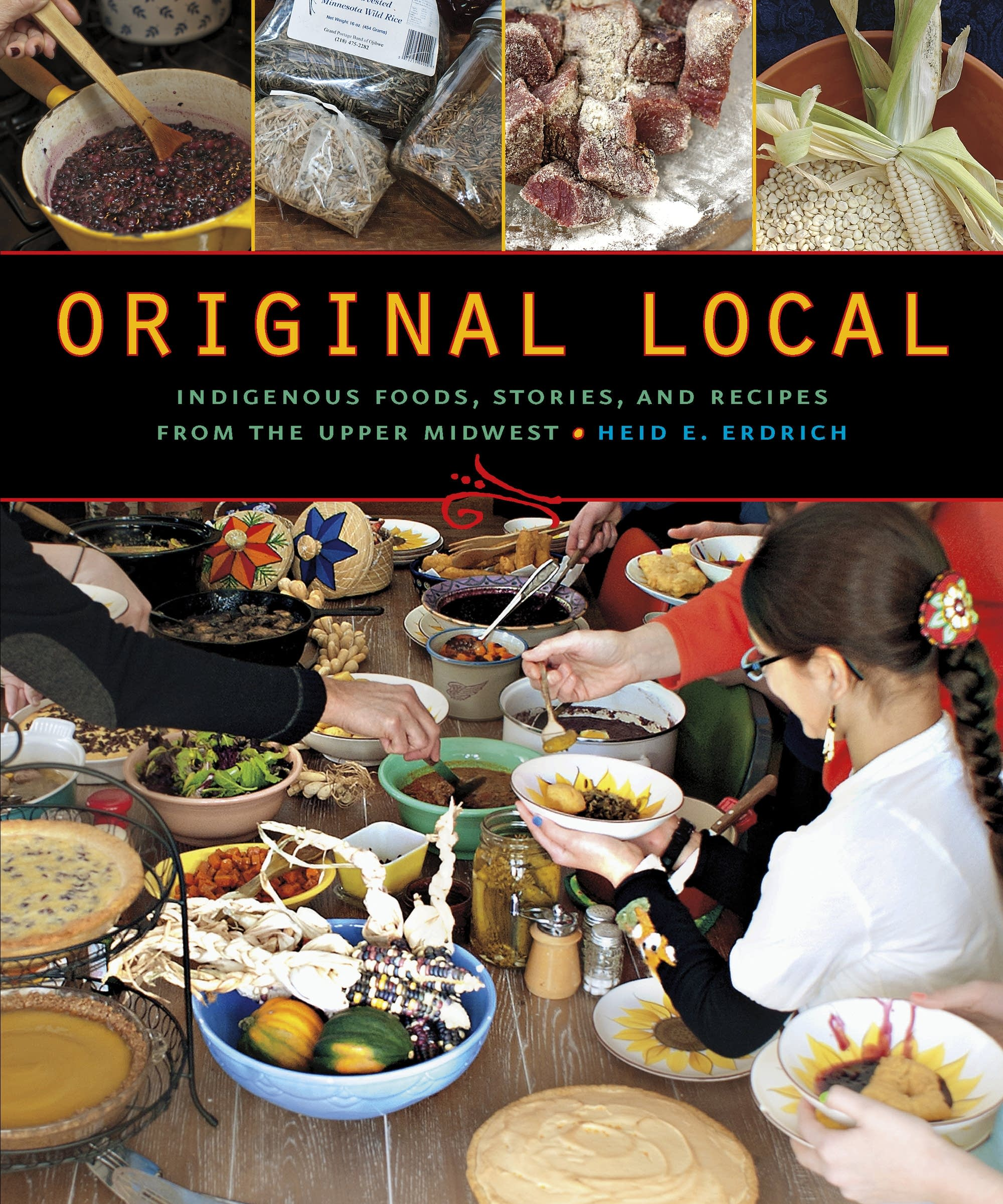 """Original Local"" by Heid E. Erdrich"