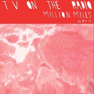 873eae 20130827 tv on the radio million miles