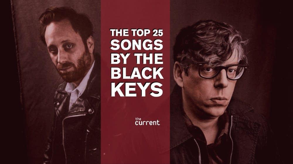 Top 25 Songs by The Black Keys
