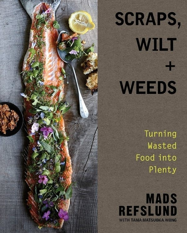 Scraps, Wilts + Weeds